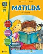 Matilda - Literature Kit Gr. 3-4 ebook by Nat Reed
