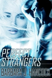 Perfect Strangers ebook by Barbara J. Hancock