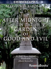 After Midnight in the Garden of Good and Evil ebook by Marilyn Bardsley