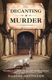 Decanting a Murder ebook by Nadine Nettmann