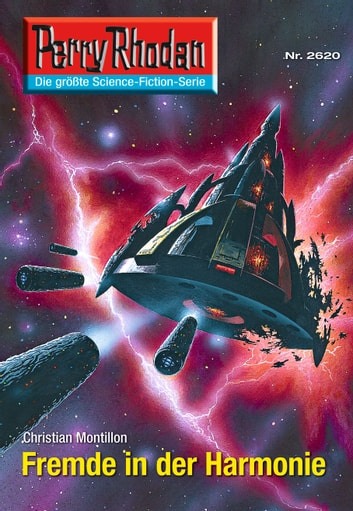 "Perry Rhodan 2620: Fremde in der Harmonie - Perry Rhodan-Zyklus ""Neuroversum"" ebook by Christian Montillon"