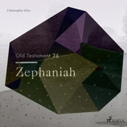The Old Testament 36 - Zephaniah audiobook by Christopher Glyn