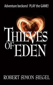 THIEVES of EDEN ebook by Robert Simon Siegel
