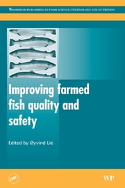 Improving Farmed Fish Quality and Safety ebook by