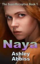 Naya ebook by Ashley Abbiss