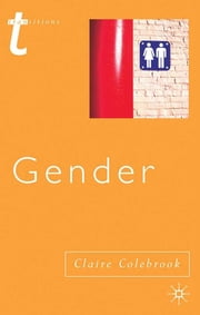 Gender ebook by Professor Claire Colebrook