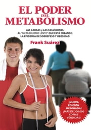 El Poder del Metabolismo ebook by Frank Suarez