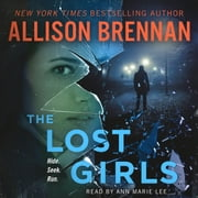 The Lost Girls - A Novel audiobook by Allison Brennan