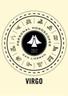 Virgo - Personal Horoscopes 2012 ebook by Dan Liebman