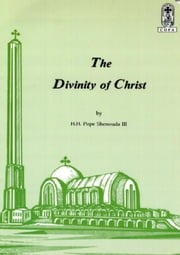 The Divinity of Christ ebook by Kobo.Web.Store.Products.Fields.ContributorFieldViewModel