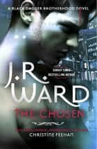 The Chosen ebook by J. R. Ward