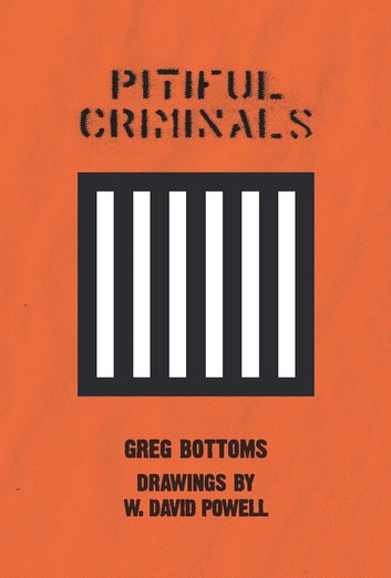 Pitiful Criminals ebook by Greg Bottoms