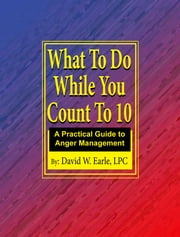 What to Do While You Count to 10 ebook by David Earle