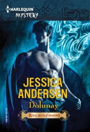 Royal House of Shadows: Dolunay ebook by Jessica Andersen