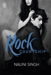 Rock Courtship ebook by Nalini Singh