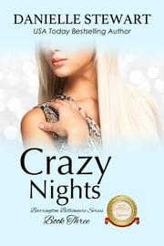 Crazy Nights ebook by Danielle Stewart