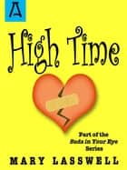High Time ebook by Mary Lasswell