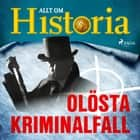 Olösta kriminalfall audiobook by