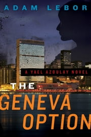The Geneva Option ebook by Adam LeBor