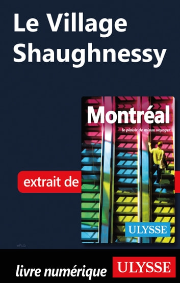 Le Village Shaughnessy ebook by Collectif Ulysse