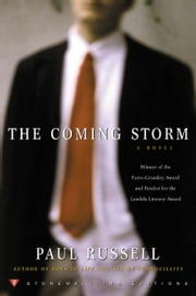 The Coming Storm - A Novel ebook by Paul Russell