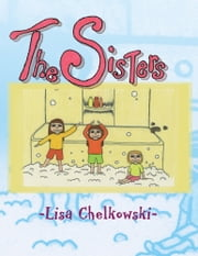The Sisters ebook by Greg Martini; Lisa Chelkowski