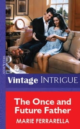 The Once and Future Father (Mills & Boon Vintage Intrigue) ebook by Marie Ferrarella