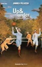 Up & Under ebook by Andrea Pelliccia