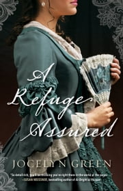 A Refuge Assured ebook by Jocelyn Green