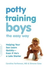 Potty Training Boys the Easy Way - Helping Your Son Learn Quickly--Even If He's a Late Starter ebook by Caroline Fertleman,Simone Cave