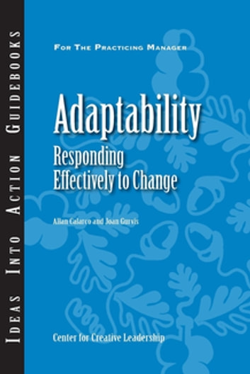 Adaptability: Responding Effectively to Change ebook by Calarco,Gurvis