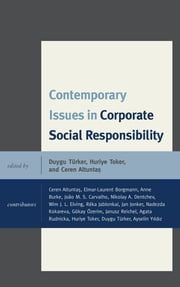 Contemporary Issues in Corporate Social Responsibility ebook by Duygu Turker,Huriye Toker,Ceren Altuntas,Laurent Borgmann,Anne Burke,João M. S. Carvalho,Nikolay A. Dentchev,Wim J. L. Elving,Réka Jablonkai,Jan Jonker,Nadezda Kokareva,Gökay Özerim,Janusz Reichel,Agata Rudnicka,Ayselin Yildiz