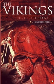 The Vikings ebook by Else Roesdahl,Kirsten Williams,Susan Margeson