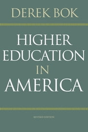 Higher Education in America ebook by Derek Bok