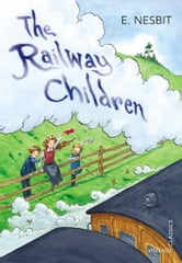 The Railway Children ebook by E Nesbit