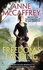 Freedom's Landing eBook by Anne McCaffrey
