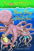 Dark Day in the Deep Sea ebook by Mary Pope Osborne,Sal Murdocca