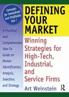 Defining Your Market ebook by William Winston,Art Weinstein