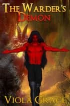 The Warder's Demon ebook by Viola Grace
