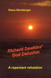 Richard Dawkins' God Delusion ebook by Klaus Nurnberger