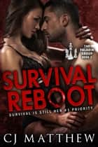 Survival Reboot - The Paladin Group Book 2 ebook by C J Matthew