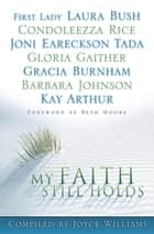 My Faith Still Holds ebook by Williams,Joyce