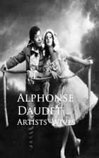 Artists' Wives ebook by Alphonse Daudet