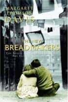 The New Breadmakers ebook by Margaret Thomson Davis