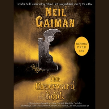 The Graveyard Book - Full Cast Production audiobook by Neil Gaiman