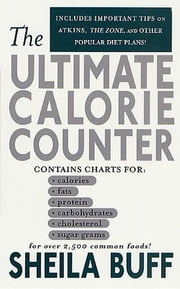 The Ultimate Calorie Counter ebook by Sheila Buff