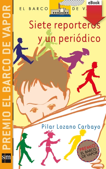 Siete reporteros y un periódico (eBook-ePub) ebook by Pilar Lozano Carbayo
