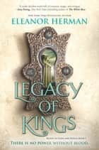 Legacy of Kings eBook par Eleanor Herman