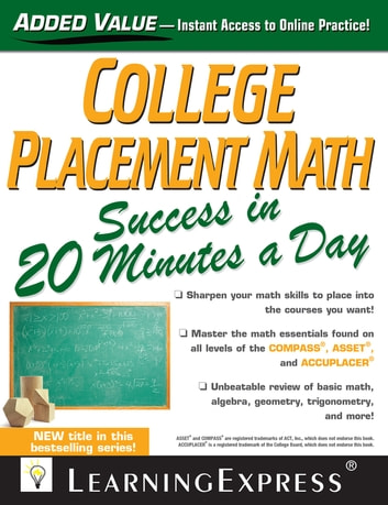 College Placement Math Success in 20 Minutes a Day ebook by LearningExpress, LLC
