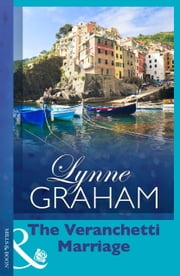The Veranchetti Marriage (Mills & Boon Modern) ebook by Lynne Graham